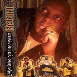 Nonini Feat. Juma Nature - Nani Mwenza Feat. Juma Nature