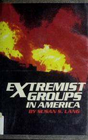 Cover of: Extremist groups in America | Susan S. Lang