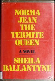 Cover of: Norma Jean, the termite queen | Sheila Ballantyne