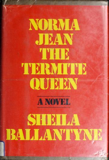 Norma Jean, the termite queen by Sheila Ballantyne