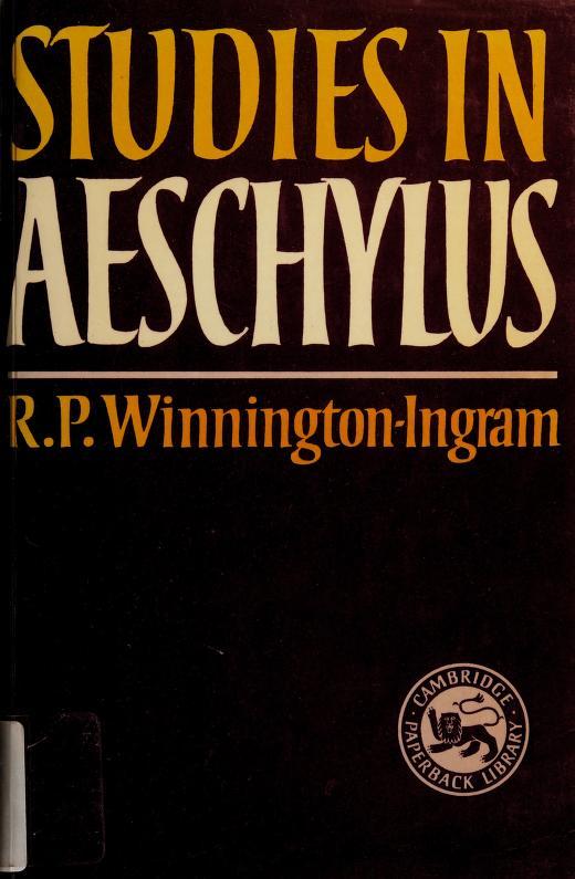 Studies in Aeschylus by R. P. Winnington-Ingram