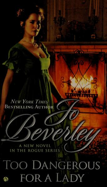 Cover of: Too dangerous for a lady | Jo Beverley